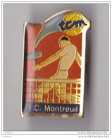 PIN'S  THEME TENNIS CLUB DE MONTREUIL  EN SEINE ST DENIS - Tennis