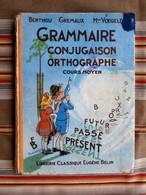 GRAMMAIRE CONJUGAISON ORTHOGRAPHE COURS MOYEN Eugene BELIN 1960   Illustrations De RAY LAMBERT - Books, Magazines, Comics