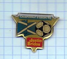 Pin's Pins /  THEME FOOTBALL UEFA Championnat Europe 92 ECOSSE Sponsor Justin Bridou / Rare Et De Belle Qualité - Pompiers
