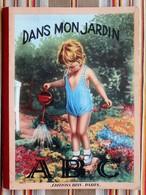 DANS MON JARDIN ABC Editions BIAS Paris   1942 - Books, Magazines, Comics