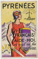 Guerra Civil Pyrénées Paris Madrid Français Aide Moi  Propagande Pro Republicaine - Spagna
