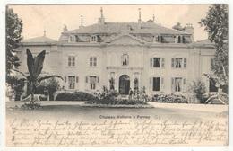 01 - Château Voltaire à Ferney - JJ 243 - 1901 - Ferney-Voltaire
