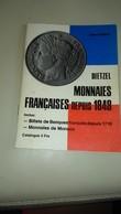 DIETZEL,,,,,MONNAIES FRANCAISES DEPUIS  1948 ,,,,2e  EDITION   1971,,,,,TBE - Francés