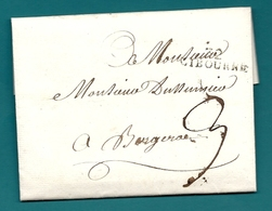 Gironde - Libourne Pour Bergerac (Dordogne). LAC De 1813 écrite Par Le MARQUIS De CARA PALANIO - Postmark Collection (Covers)