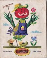 """CALENDRIER  DES  SEMIS ,,,,, """"LE  PAYSAN """",,,, - Calendars"""