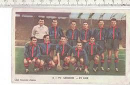46931 - CHAMPIONS DU CHOCOLAT AIGLON - KAMPIOENEN VAN CHOCOLADE AIGLON - FC LIEGEOIS - FC LUIK NR 2 - - Aiglon