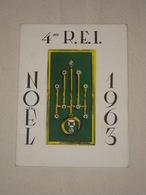Légion Etrangère - 4e R.E.I. Noel 1963 - Belle Carte De Voeux Du 4e Régiment Etranger D'Infanterie - Algérie Guerre - Documents