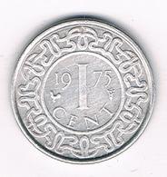 1 CENT 1975 SURINAME /3393G/ - Surinam 1975 - ...