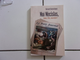Bernard HAUTECLOQUE Moi Mécislas, Voleur, Pitre , Anarchiste (2013 TBE )dédicacé - Autographed