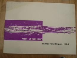 Het Atelier 1964 Conformisme Avant Gardisme Antwerpen - History