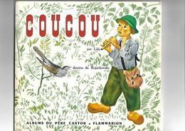 Livre Album Du Pére Castor   Coucou - Books, Magazines, Comics