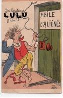 HUMOUR 7 : Asile D Alièné , ( V K H A M 400 ??? ) Lire En Bas A Droite - Humour