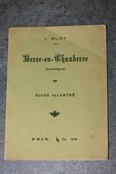 """Livre Monographie Début XXe """"Besse-en-Chandesse (Auvergne) Par J. Blot"""" Besse-et-Saint-Anastaise - Auvergne"""