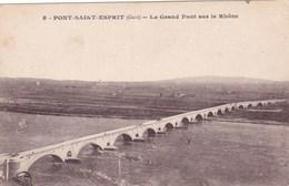 PONT SAINT ESPRIT LE GRAND PONT SUR LE RHONE (dil373) - Pont-Saint-Esprit