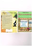 Guide De La Phyto-aromathérapie Pascale Arlot Vertus Desc Plantes Descriptif Conseil - Health