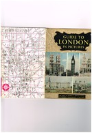 Angleterre - Londres - Guide To London In Pictures - 1àà Places Tointerest - Plan - Cultural
