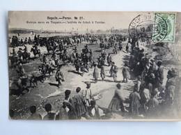 C.P.A. : IRAN, Perse L'Arrivée Du SCHAH à TAVRISE, TABRIZ, N° 21, Timbre En 1905 - Iran