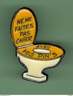 NE ME FAITES PAS CHIER AVEC VOS PIN'S *** N°2 *** Signe ATLANTIS ***  0045 - Badges