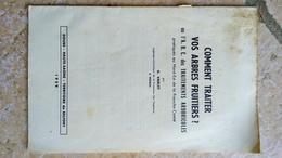 COMMENT TRAITER VOS ARBRES FRUITIERS Ou L' A.B.C Des TRAITEMENTS ARBORICOLES 1959 - G. VARLET - Franche-Comté - Garden