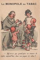 Publicité Le Monopole Du Tabac Par Poulbot Qu'est-ce Que Grand-père Va Trouver De Rigolo Dans Son Paquet ? - Poulbot, F.
