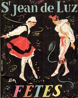 St Jean De Luz En Fêtes - Programme Des Fêtes - Saison 1965 - Programmes