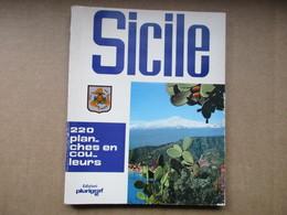 Sicile (Loretta Santini) éditions Plurigraf De 1979 - Tourism