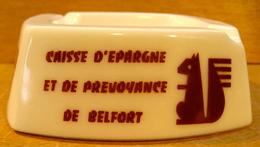 CENDRIER CAISSE D'EPARGNE ET DE PREVOYANCE DE BELFORT ( ECUREUIL ) / OPALEX MADE IN FRANCE - Ashtrays