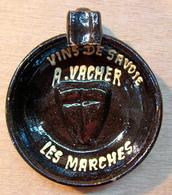 CENDRIER TASTE-VIN TATE-VIN VINS DE SAVOIE A. VACHER LES MARCHES - Ashtrays