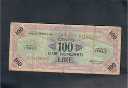 100 AM LIRE 1943 SERIE BILINGUE A....C  LOTTO 215 - [ 3] Military Issues