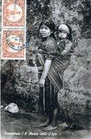 GUATEMALA MADRE INDIA E HIJO POSTED 1927 RARE POSTCARD STAMPS (29) - Guatemala
