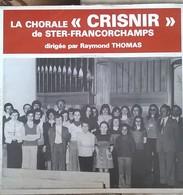 """La Chorale """"Crisnir"""" De Ster-Francorchamps Dirigée Par Raymond Thomas - Vinyl Records"""