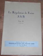 Le Régulateur De Freins SAB Type D à Double Action - Railway & Tramway