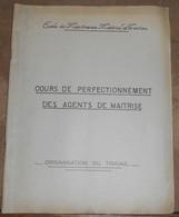 Cours De Perfectionnement Des Agents De Maitrise – Organisation Du Travail - Railway & Tramway