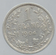 Pièce De 1 Franc 1904 Leopold II Roi Des Belges - 1865-1909: Leopold II