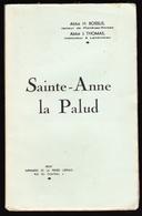 Sainte-Anne La Palud - H. BOSSUS & J. THOMAS 1935 - Religion