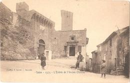 Dépt 13 - SALON-DE-PROVENCE - L'Entrée De L'Ancien Château - Phototyp. E. Lacour, Marseille - Salon De Provence