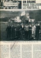 FOOTBALL, DOCUMENT : CHAMPAGNOLE (JURA), UN DRAME MAIS TOUJOURS LE FOOTALL, MONT RIVAL, COUPURE REVUE (1964) - Autres