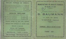 DOCUMENT COMMERCIAL MANUFACTURE BOULES FERRÉES EN RACINE DE BOIS S. BAUMANN VIENNE 38 ISÈRE ANNÉE 193? - France
