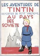 Tintin Au Pays Des Soviets édition Pirate Splendeur Belge 1972 Très Bon état - Hergé