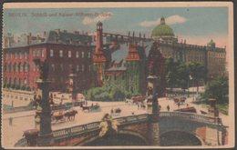 Schloß Und Kaiser-Wilhelm-Brücke, Mitte, Berlin, C.1905-10 - Schroeder AK - Mitte