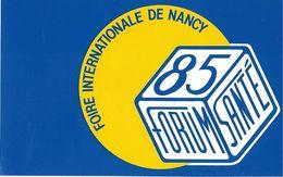 PUBLICITE AUTOCOLLANT LOT 3 AUTOCOLLANTS FOIRE DE NANCY ANNEES  85 / 86 / 87 FORUM SANTE - Stickers