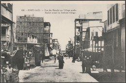 Rue Du Marché Au Village Arabe, Port Said, C.1910 - Béhar Et Fils CPA - Port Said