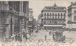 BRUXELLES / BRUSSEL / PLACE DE LA MONNAIE ET LA RUE NEUVE / TRAM / TRAMWAYS / TRAM A CHEVAL - Marktpleinen, Pleinen