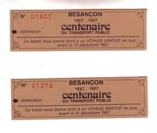 2 Tickets De Bus Offerts Par La Cie Des Transports De BESANCON à L'occasion De Son Centenaire En 1987 - Europe