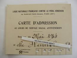 Carte D'Admission Ligue Contre Le Péril Vénérien 1944 Carte Mademoiselle Prostitution Prostituée ? Maladie Vénérienne - Salud