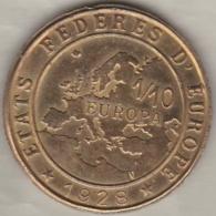 ETATS FEDERES D'EUROPE .1/10 EUROPA 1928. PASTEUR, Par Victor Peter - France