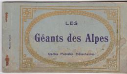 Les Géants Des Alpes - Rare Carnet Complet De 7 Vues Différentes Animées Des Géants Des Alpes. Bel Ensemble Tb état. - Autres Célébrités