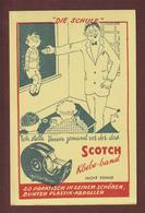 BUVARD -- SCOTCH -  DIE SCHULE - KLEBEBAND -  Buvard Texte En Allemand  --  2 Scannes. - Stationeries (flat Articles)