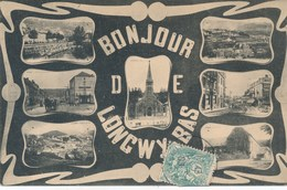 54) BONJOUR DE LONGWY (1908) - Mutli-vues - édition Kremer - Longwy