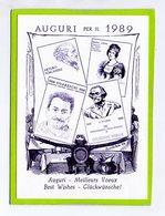 AUGURI Per Il 1989 - TOSCANINI - MARIA LUIGIA - GUARESCHI - VERDI - IN RILIEVO - Anno Nuovo